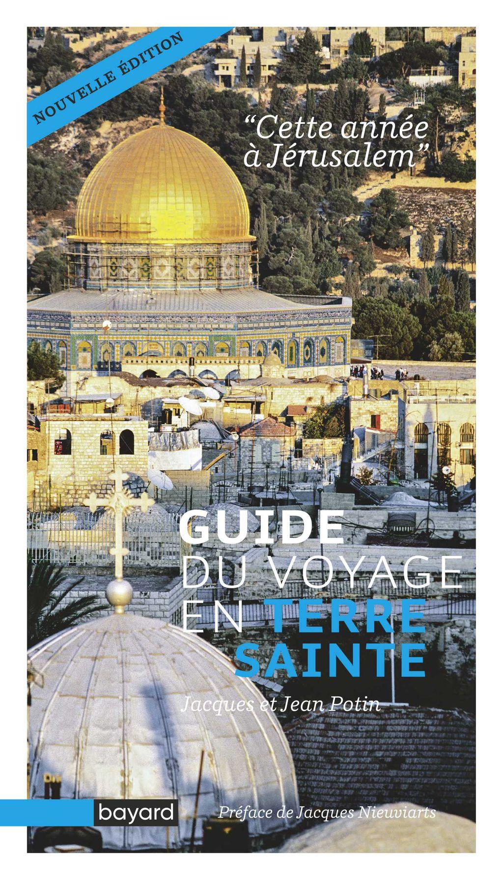 Couverture de «Guide du voyage en Terre sainte – Cette année à Jérusalem»