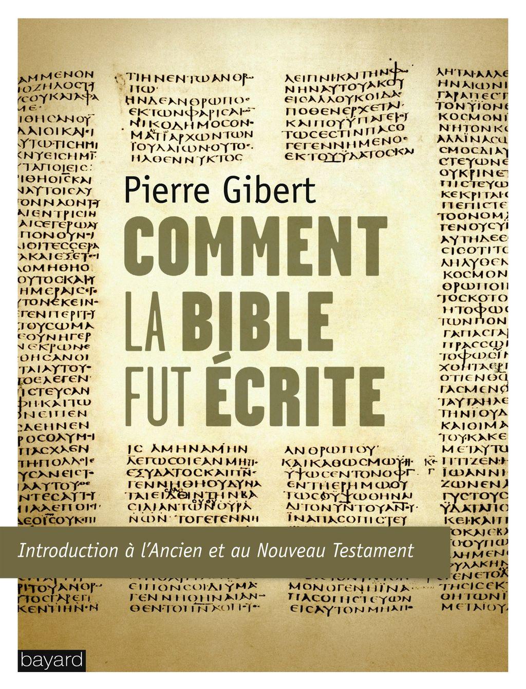 «Comment la Bible fut écrite» cover