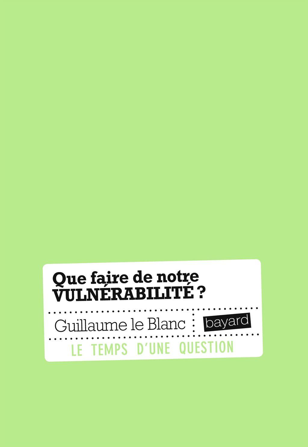 Couverture de «Que faire de notre vulnérabilité ?»