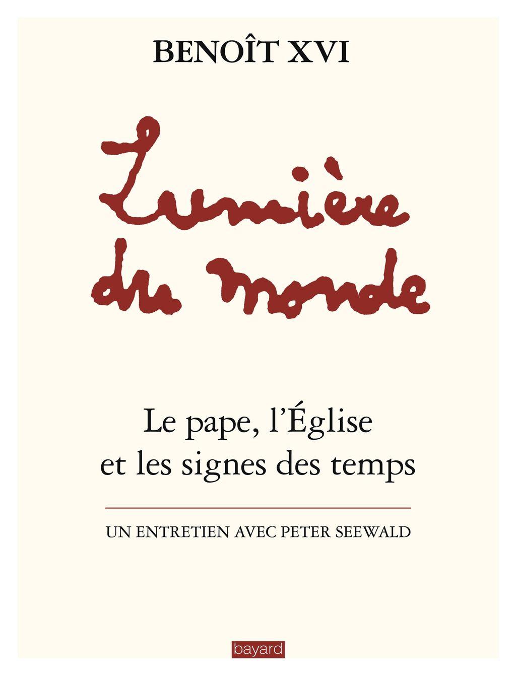 Couverture de «Lumière du monde – Benoît XVI»