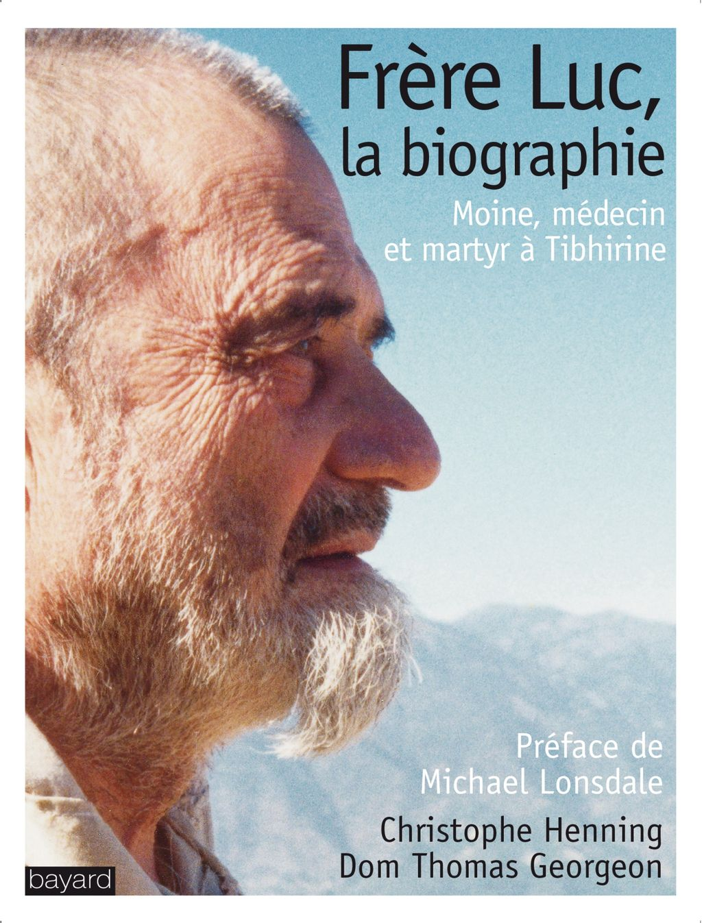« FRERE LUC, LA BIOGRAPHIE » cover