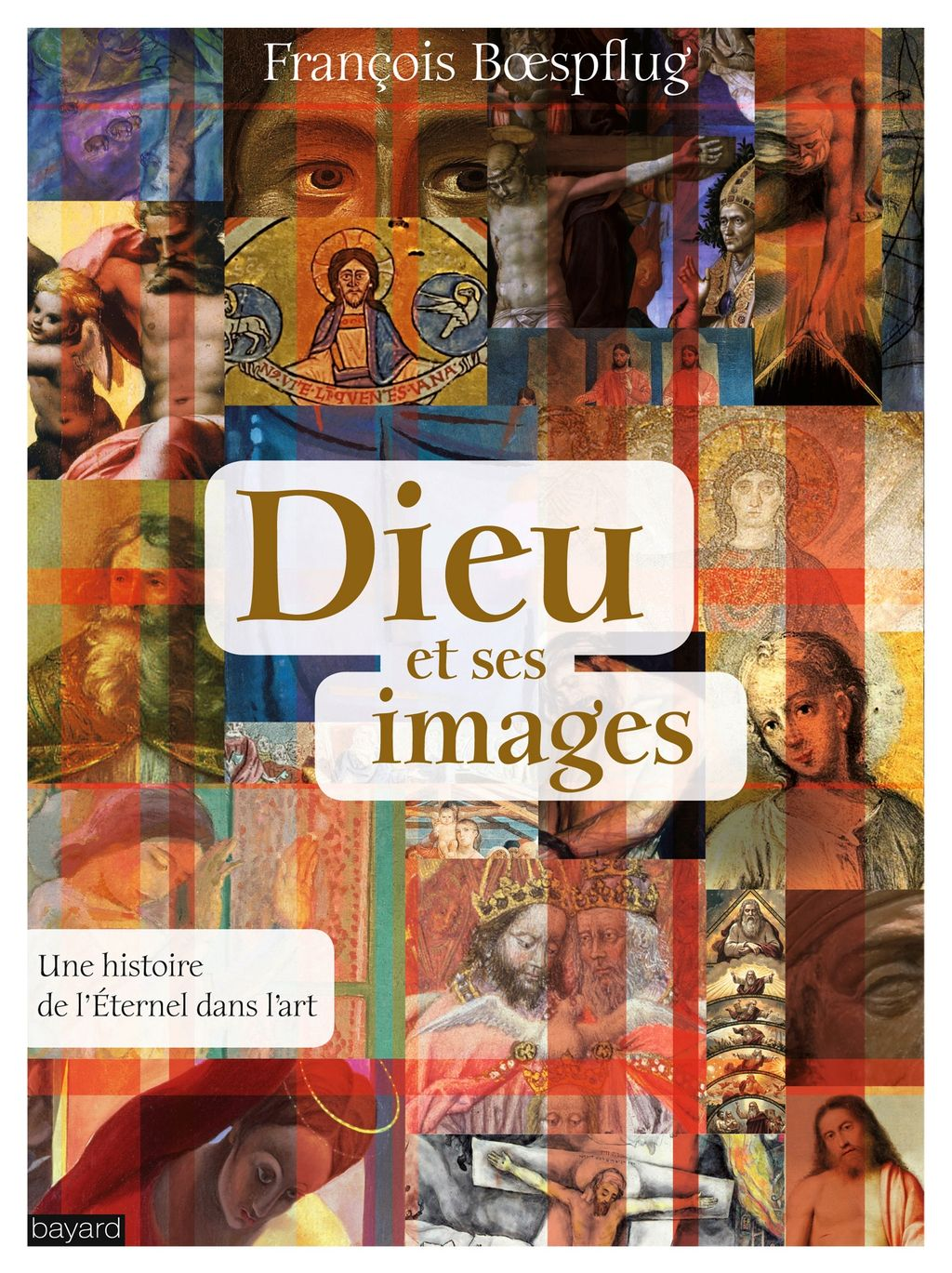 «DIEU ET SES IMAGES» cover