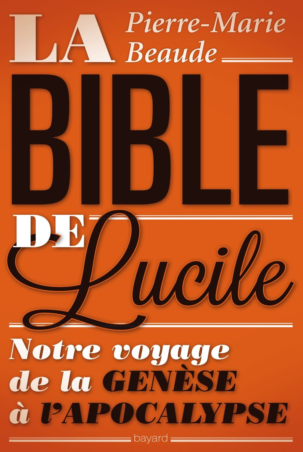 Couverture de « La Bible de Lucile »