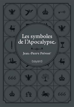 Couverture de «SYMBOLES DE L'APOCALYPSE (LES)»