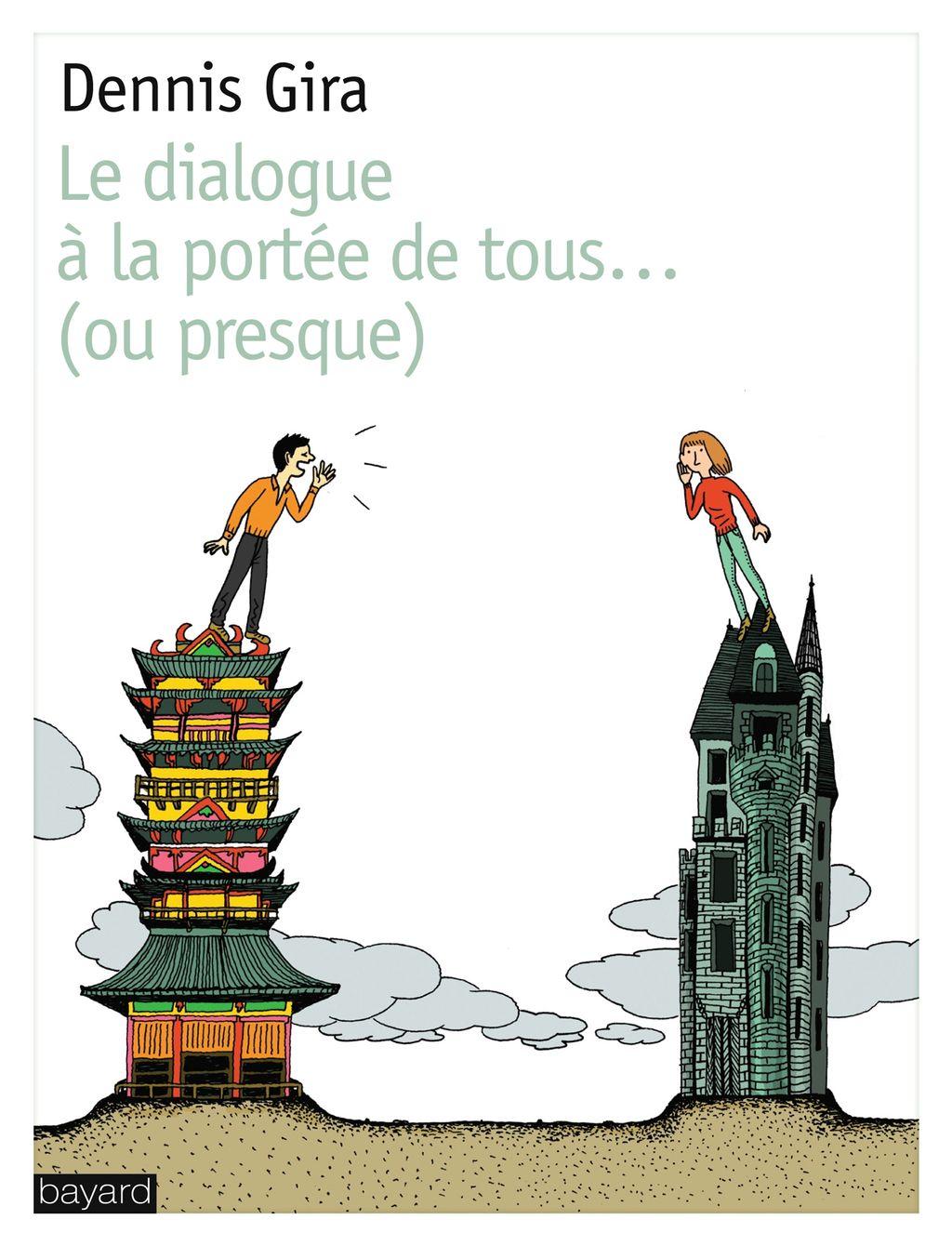 Couverture de «DIALOGUE A LA PORTEE DE TOUS…OU PRESQUE (LE)»