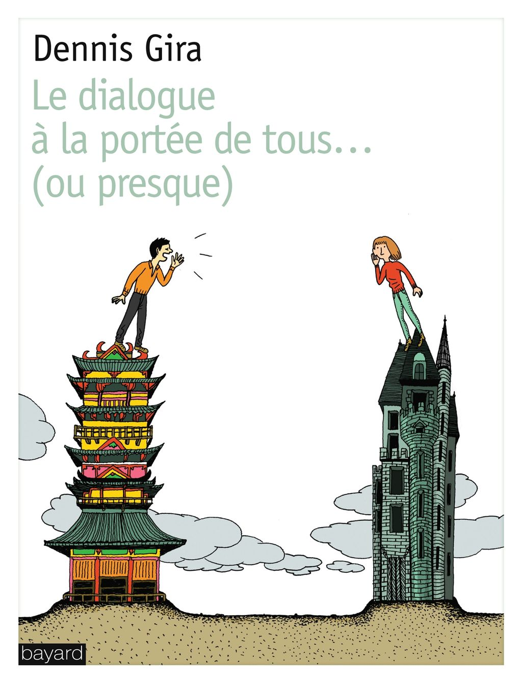 «DIALOGUE A LA PORTEE DE TOUS…OU PRESQUE (LE)» cover