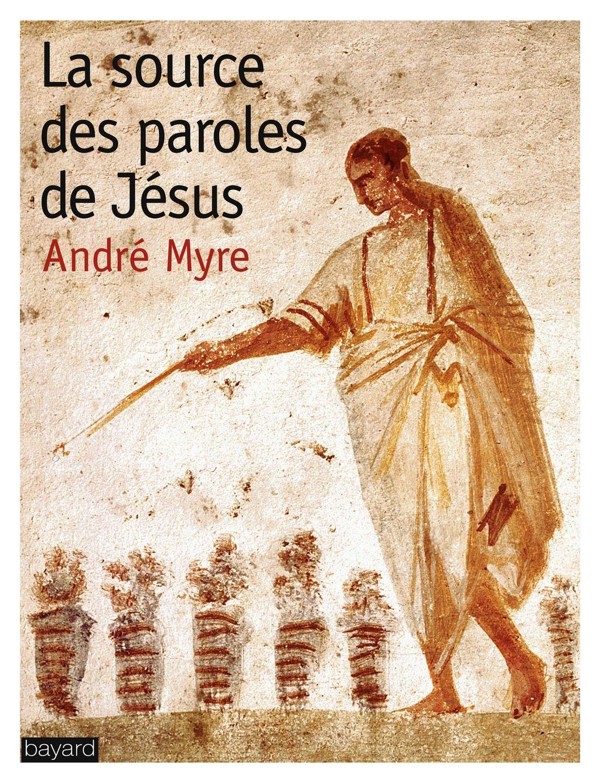 Couverture de «SOURCE DES PAROLES DE JESUS (LA)»
