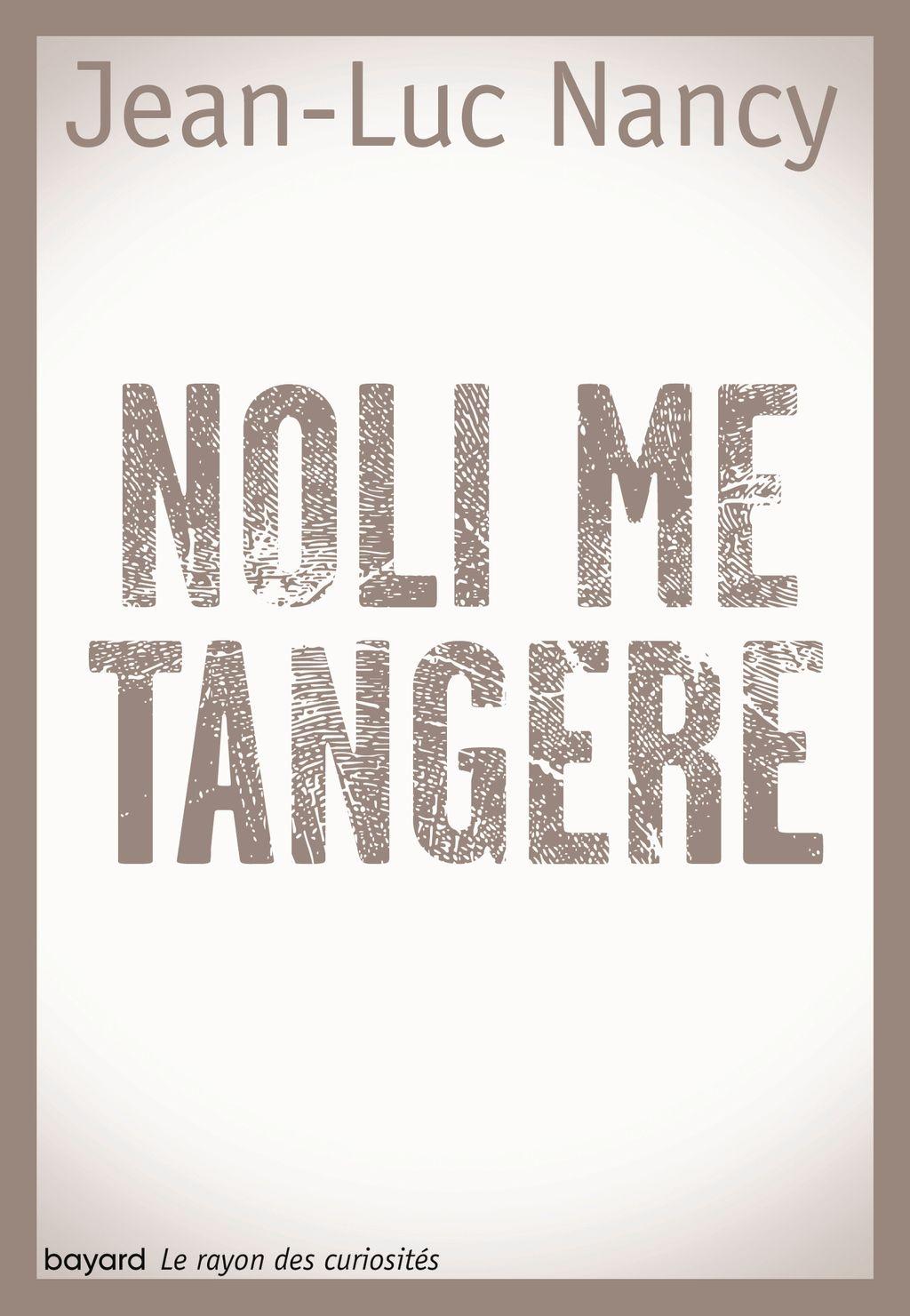 «NOLI ME TANGERE» cover