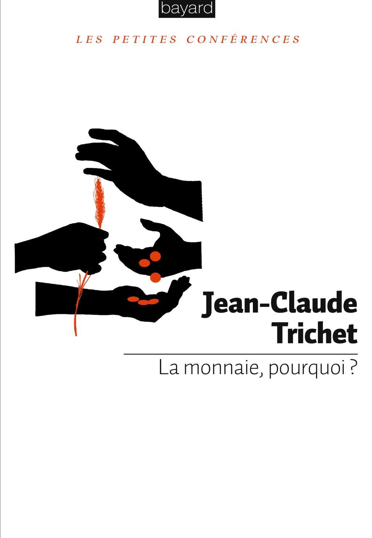 «MONNAIE, POURQUOI ? (LA)» cover