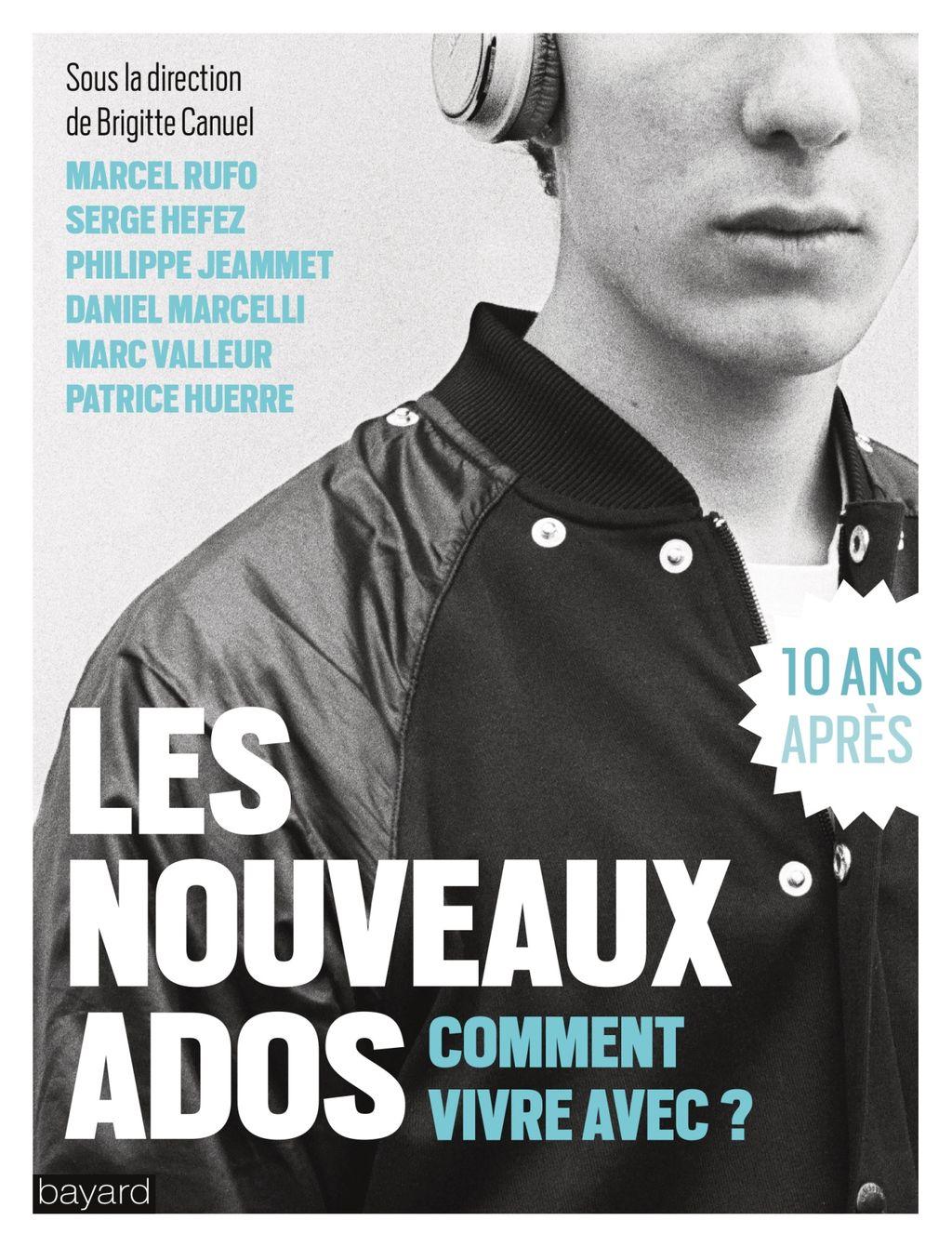 «LES NOUVEAUX ADOS : COMMENT VIVRE AVEC ?» cover