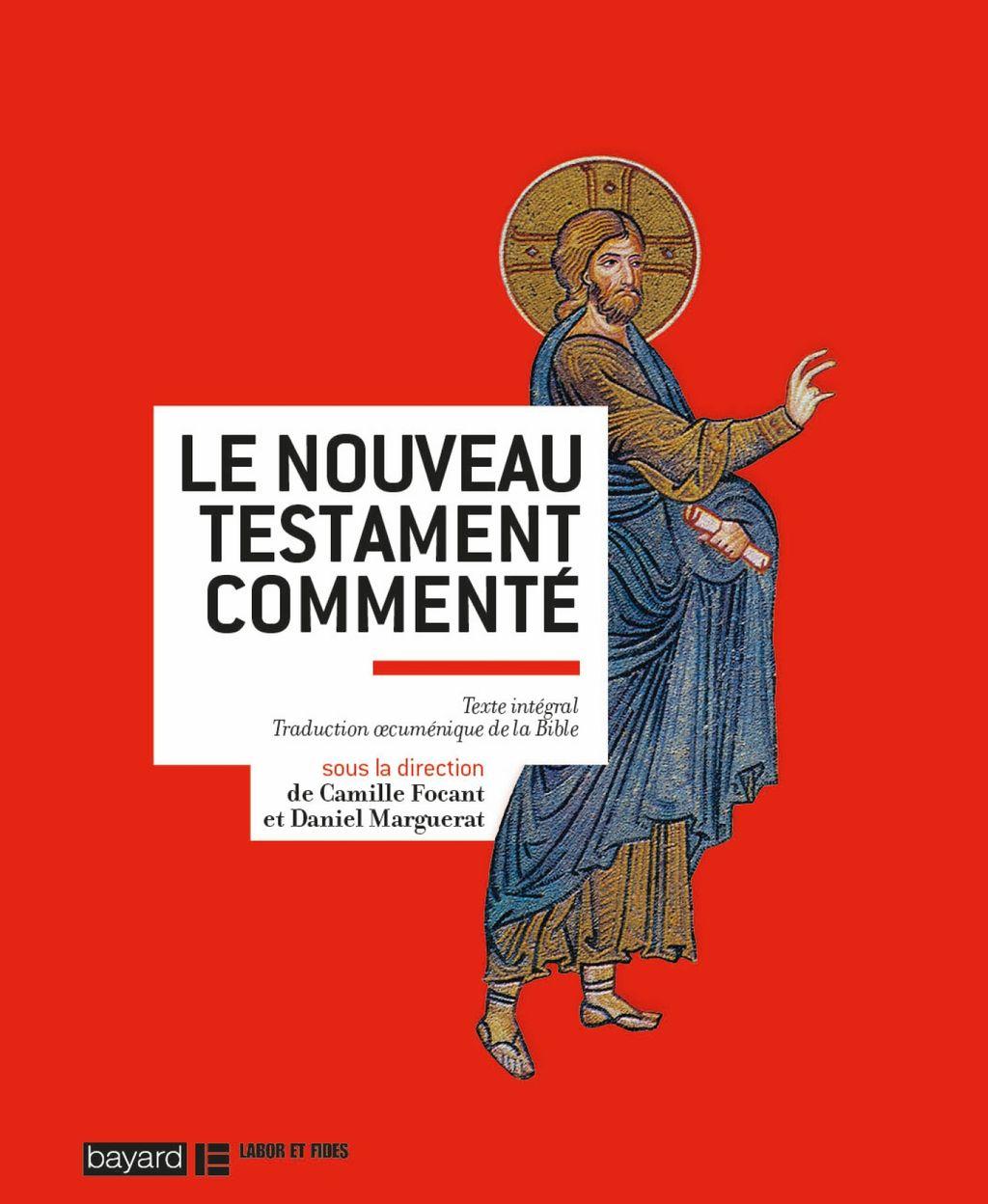 «LE NOUVEAU TESTAMENT COMMENTÉ» cover