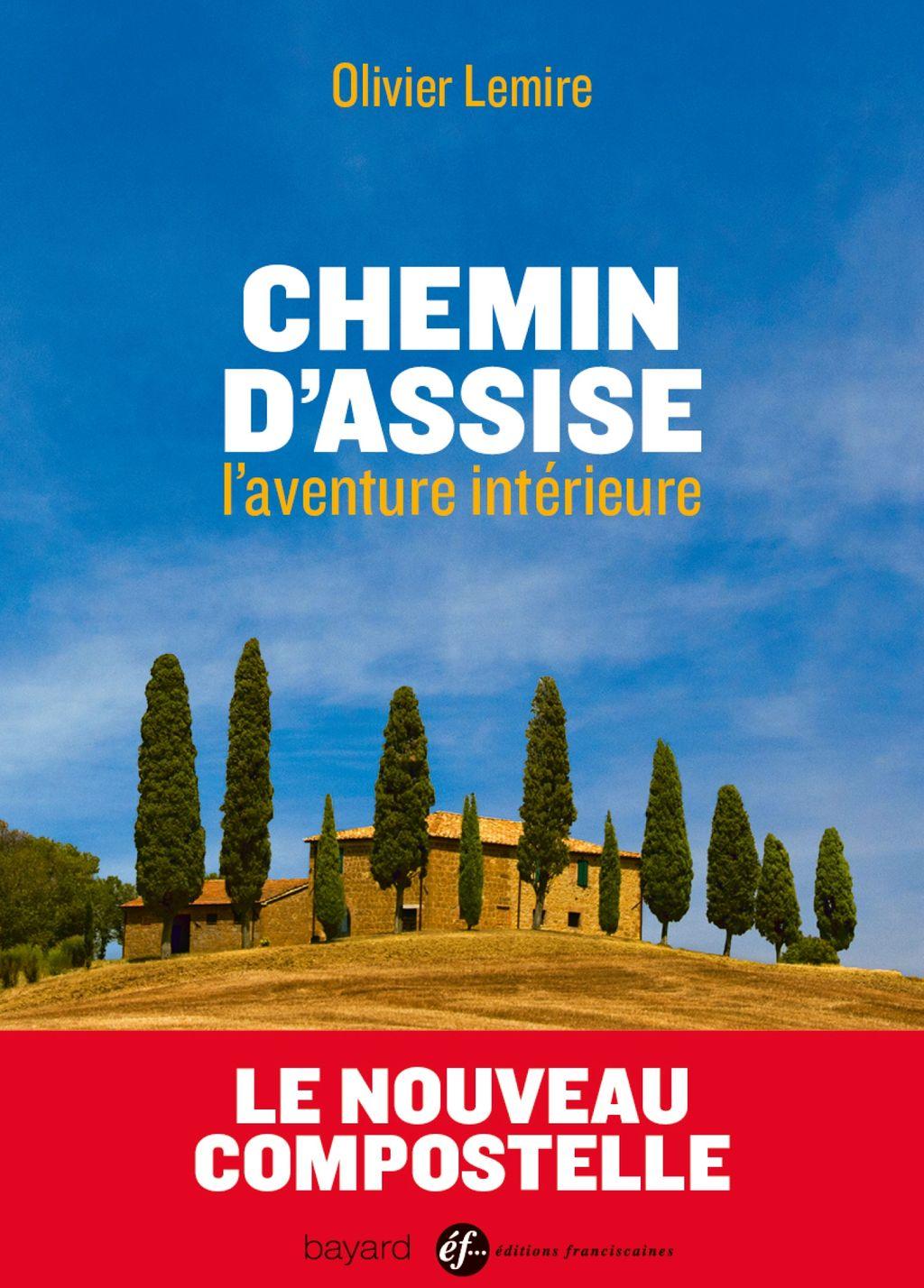 Couverture de «CHEMIN D'ASSISE, L'AVENTURE INTÉRIEURE»