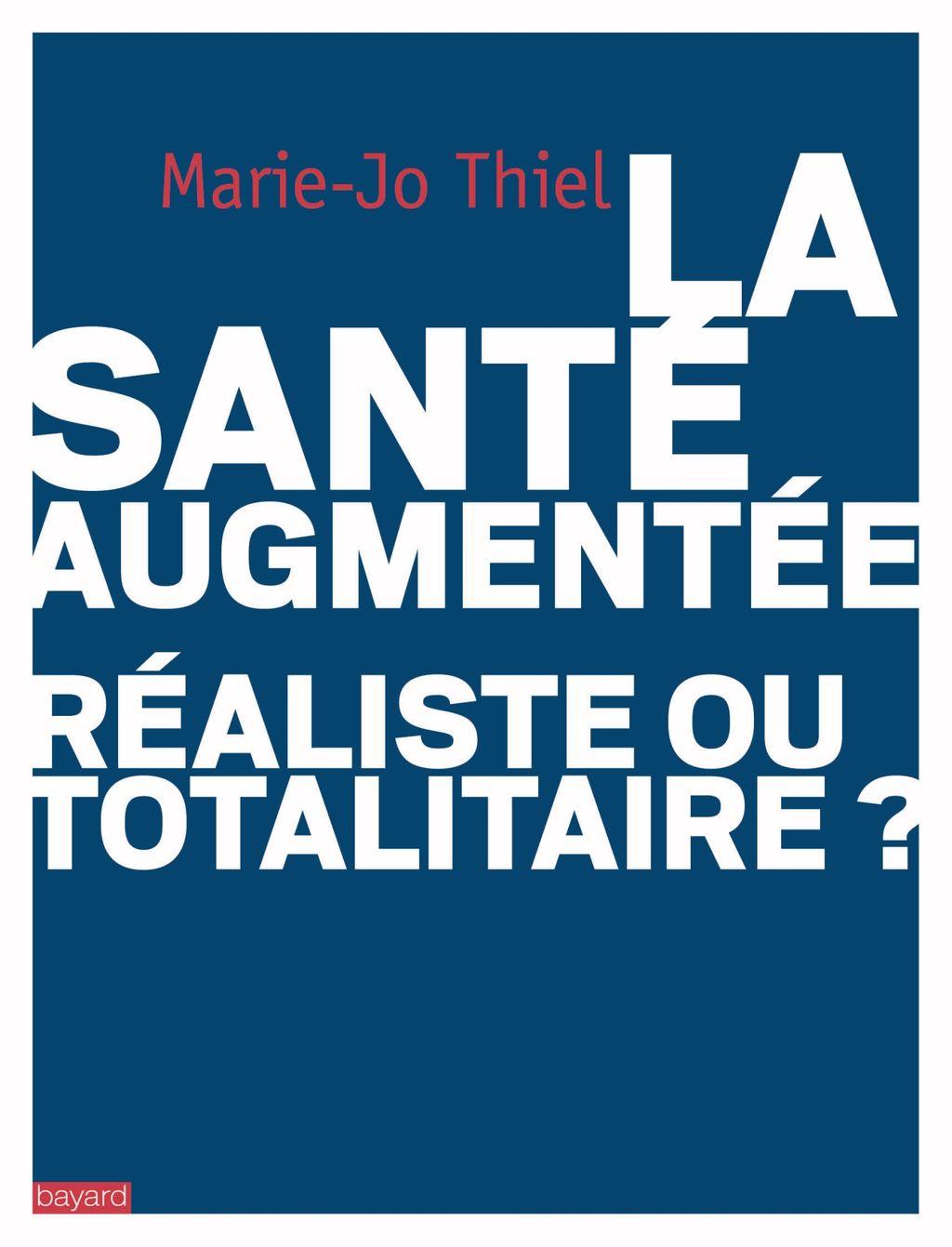 «La santé augmentée : réaliste ou totalitaire?» cover