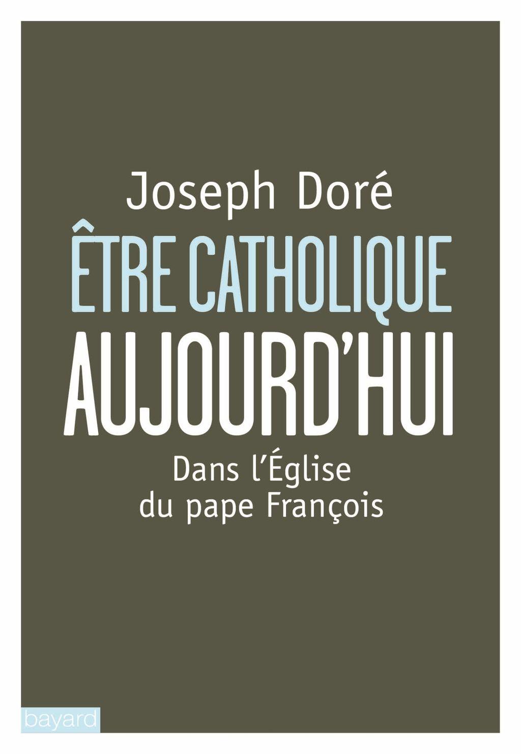 «Etre catholique aujourd'hui» cover