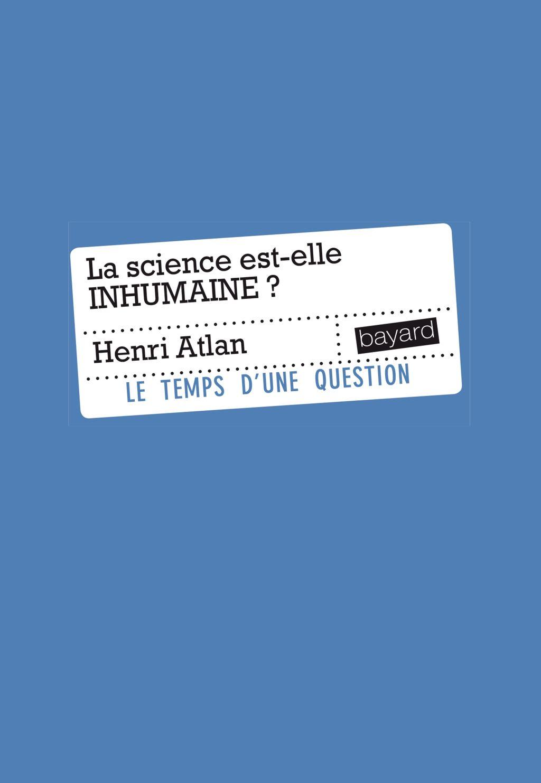 «LA SCIENCE EST-ELLE INHUMAINE» cover