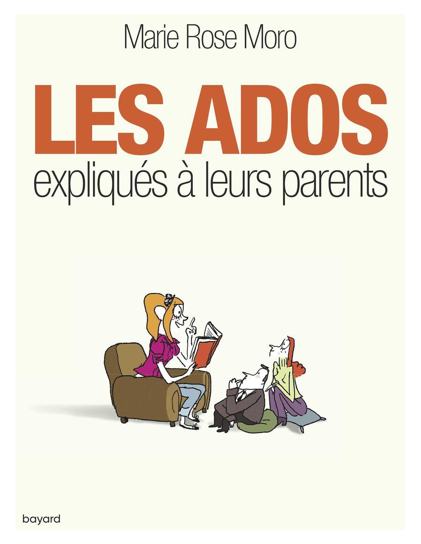 «LES ADOS EXPLIQUÉS À LEURS PARENTS» cover