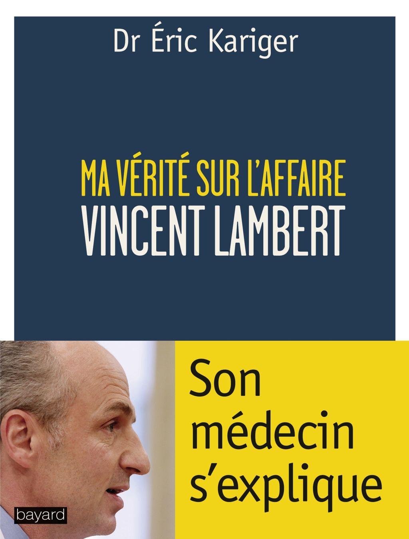 Couverture de «MA VÉRITÉ SUR L'AFFAIRE LAMBERT»