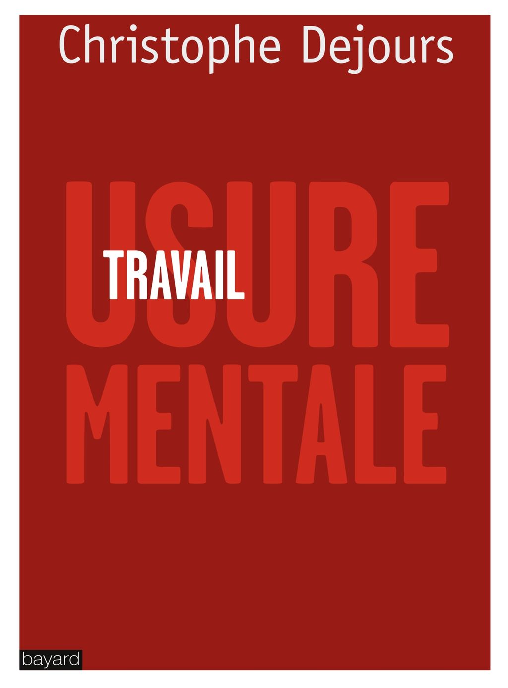 «TRAVAIL, USURE MENTALE» cover