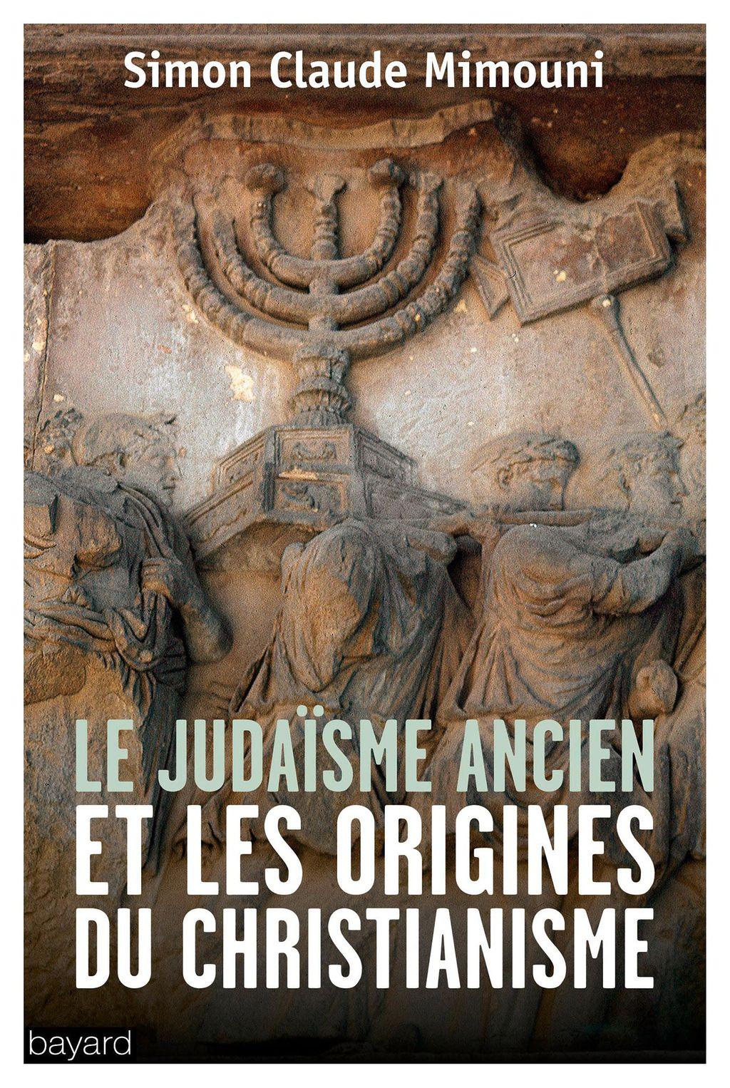 «Le judaïsme ancien et les origines du christianisme» cover