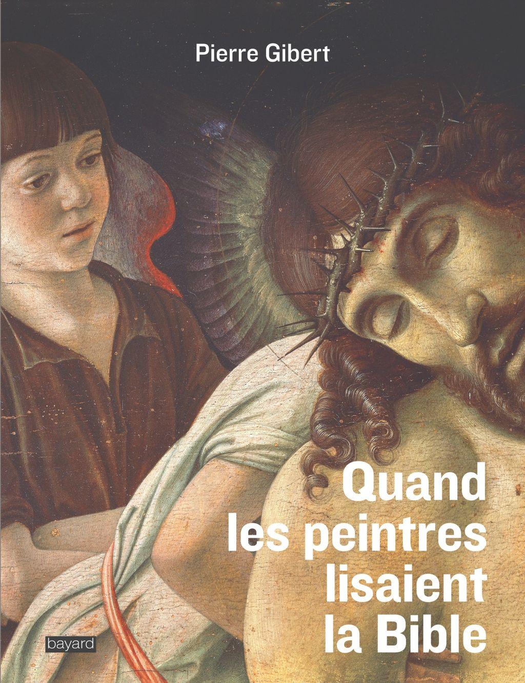 Couverture de «Quand les peintres lisaient la Bible»