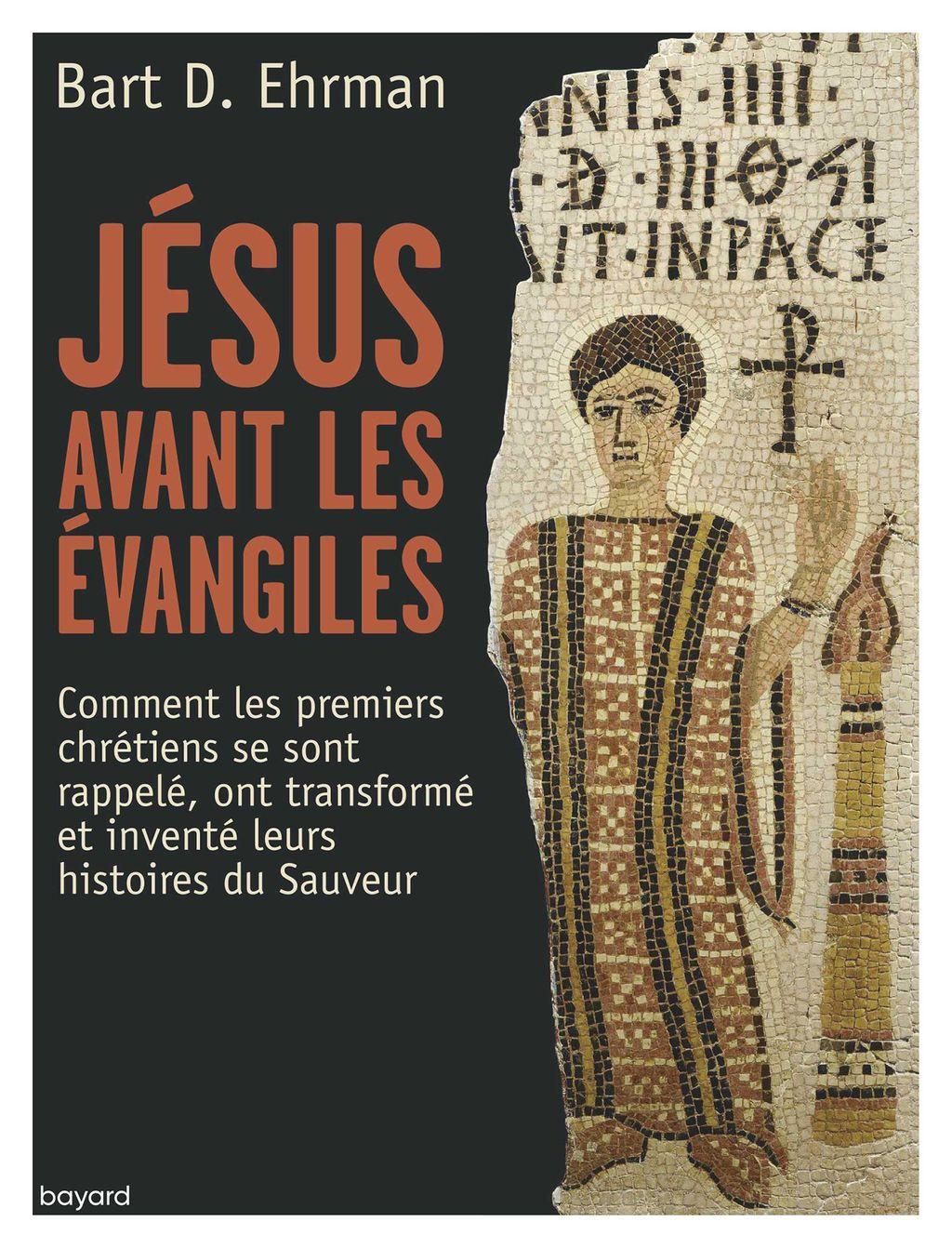 Couverture de «Jésus avant les Évangiles»