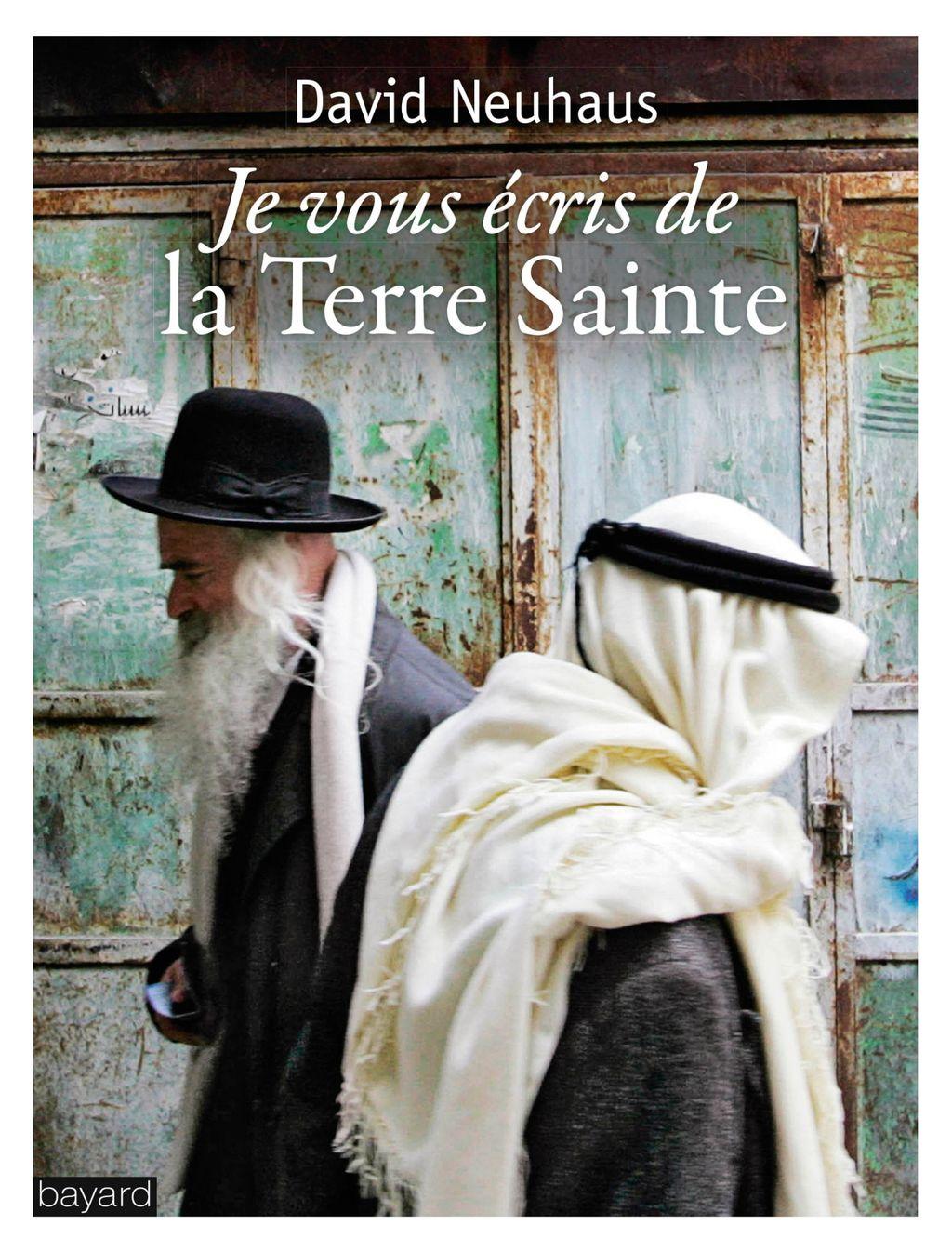 «Je vous écris de la Terre sainte» cover