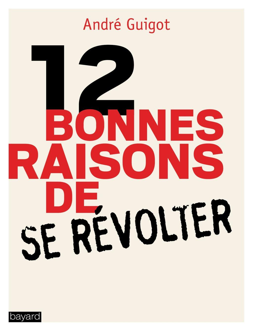 «12 bonnes raisons de se révolter» cover