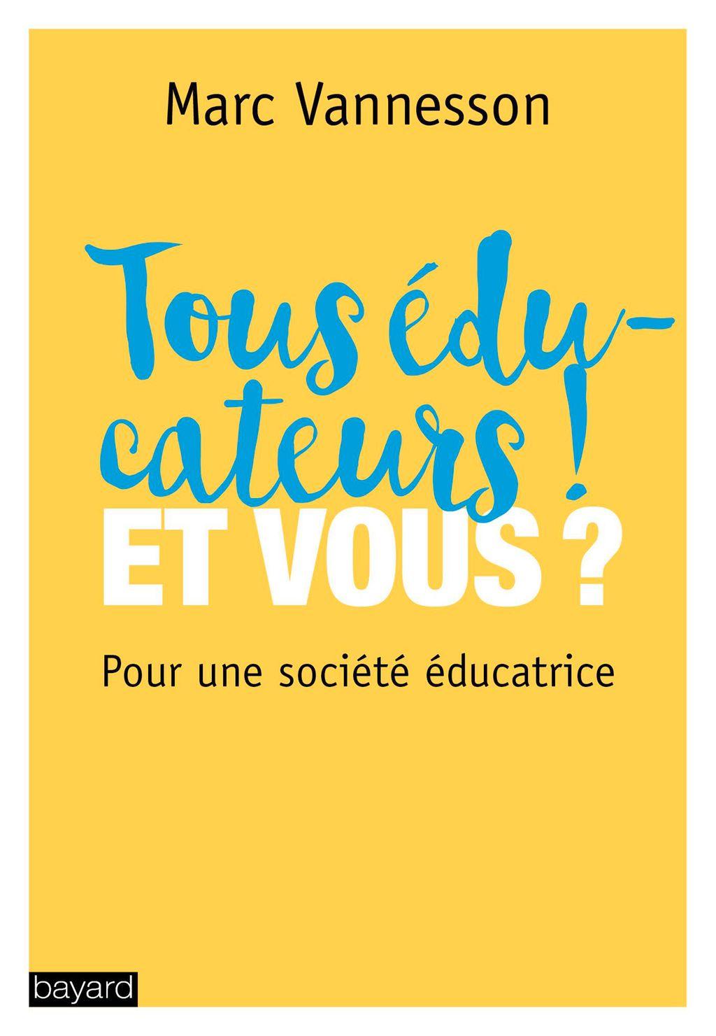 Couverture de «Tous éducateurs ! Et vous ?»