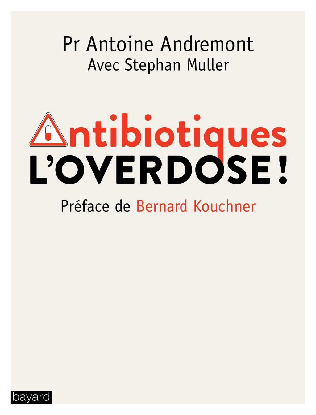 «Antibiotiques, l'overdose» cover