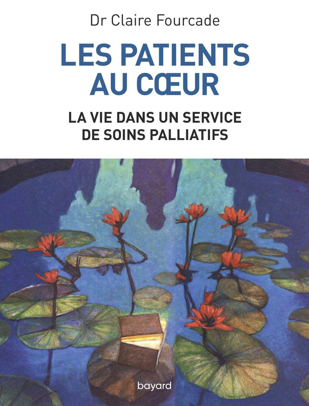 Couverture de «Les patients au coeur – La vie dans un service de soins palliatifs»
