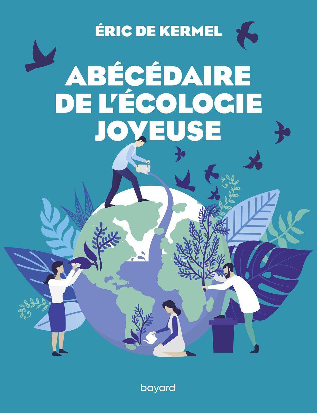 Couverture de «Abécédaire de l'écologie joyeuse»