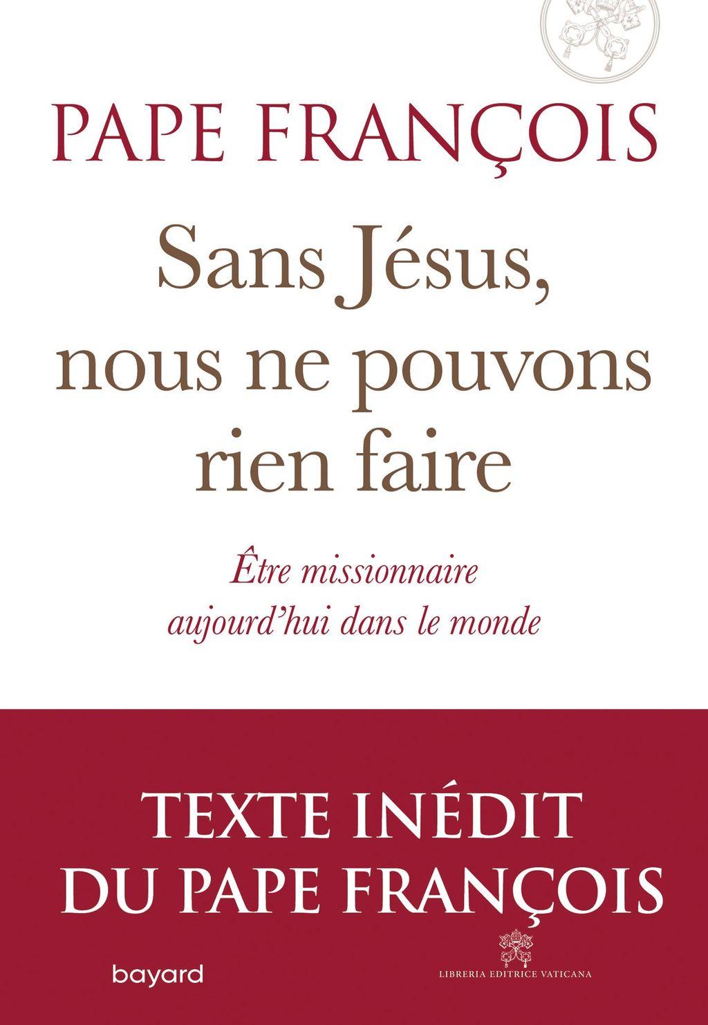 Couverture de «Sans Jésus nous ne pouvons rien faire»