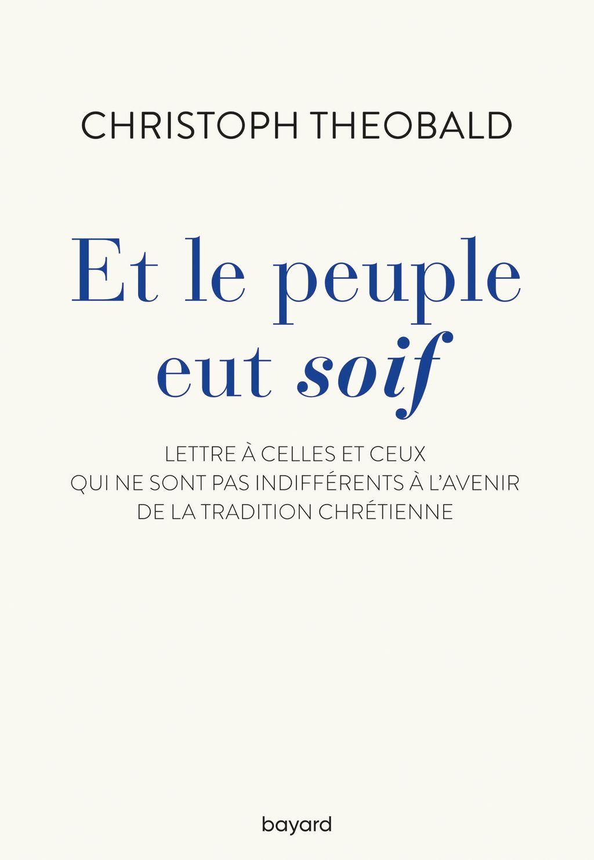 Couverture de «Et le peuple eut soif. Lettre à celles et ceux qui ne sont pas indifférents à l'avenir de la trad»