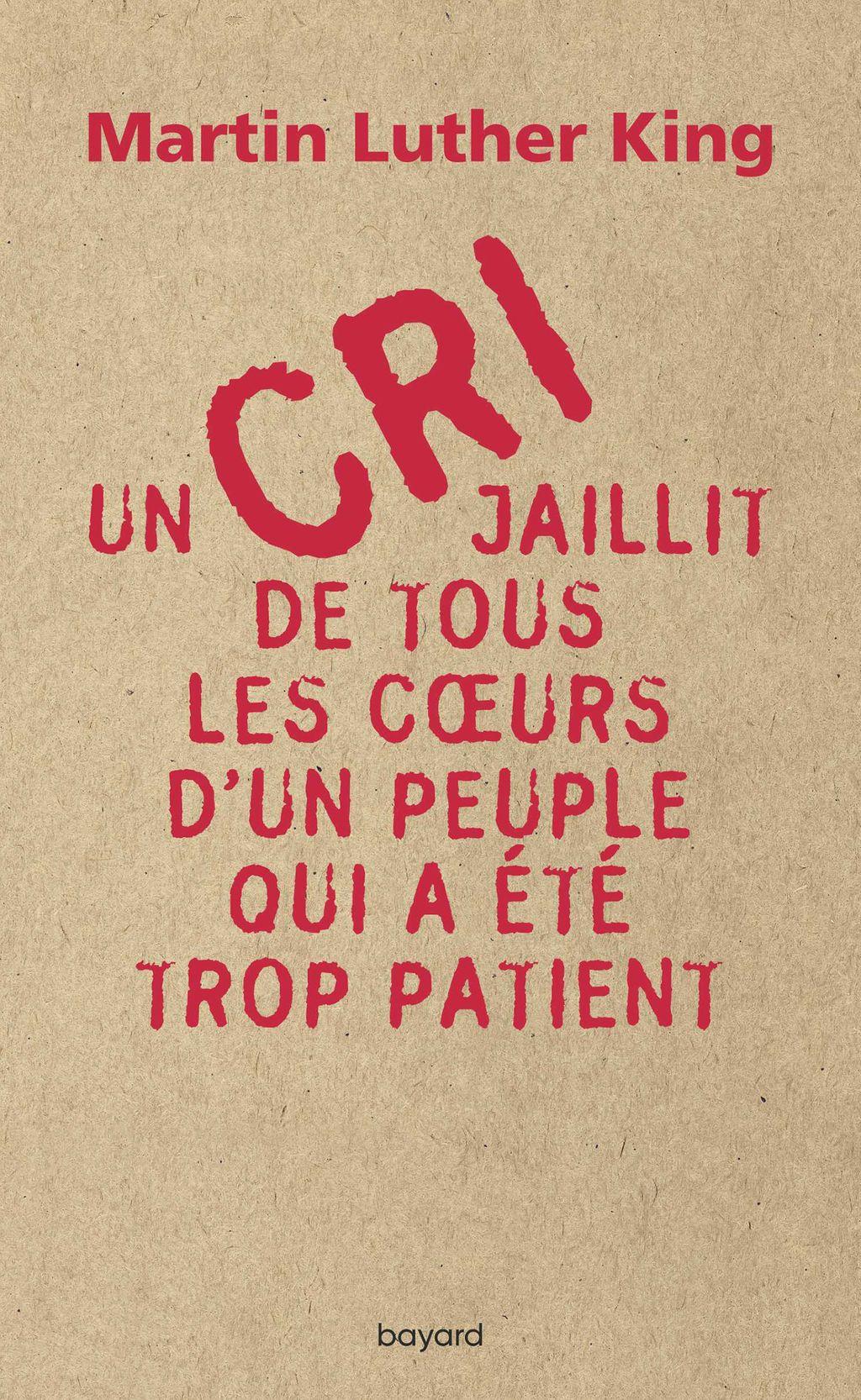 Couverture de «Un cri jaillit de tous les coeurs d'un peuple qui a été trop patient»