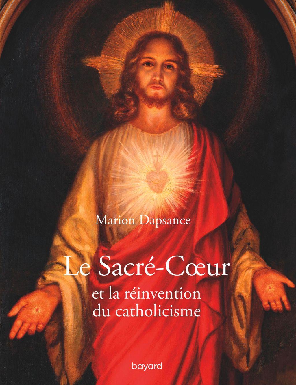 Couverture de «Le Sacré-Cœur et la réinvention du catholicisme»