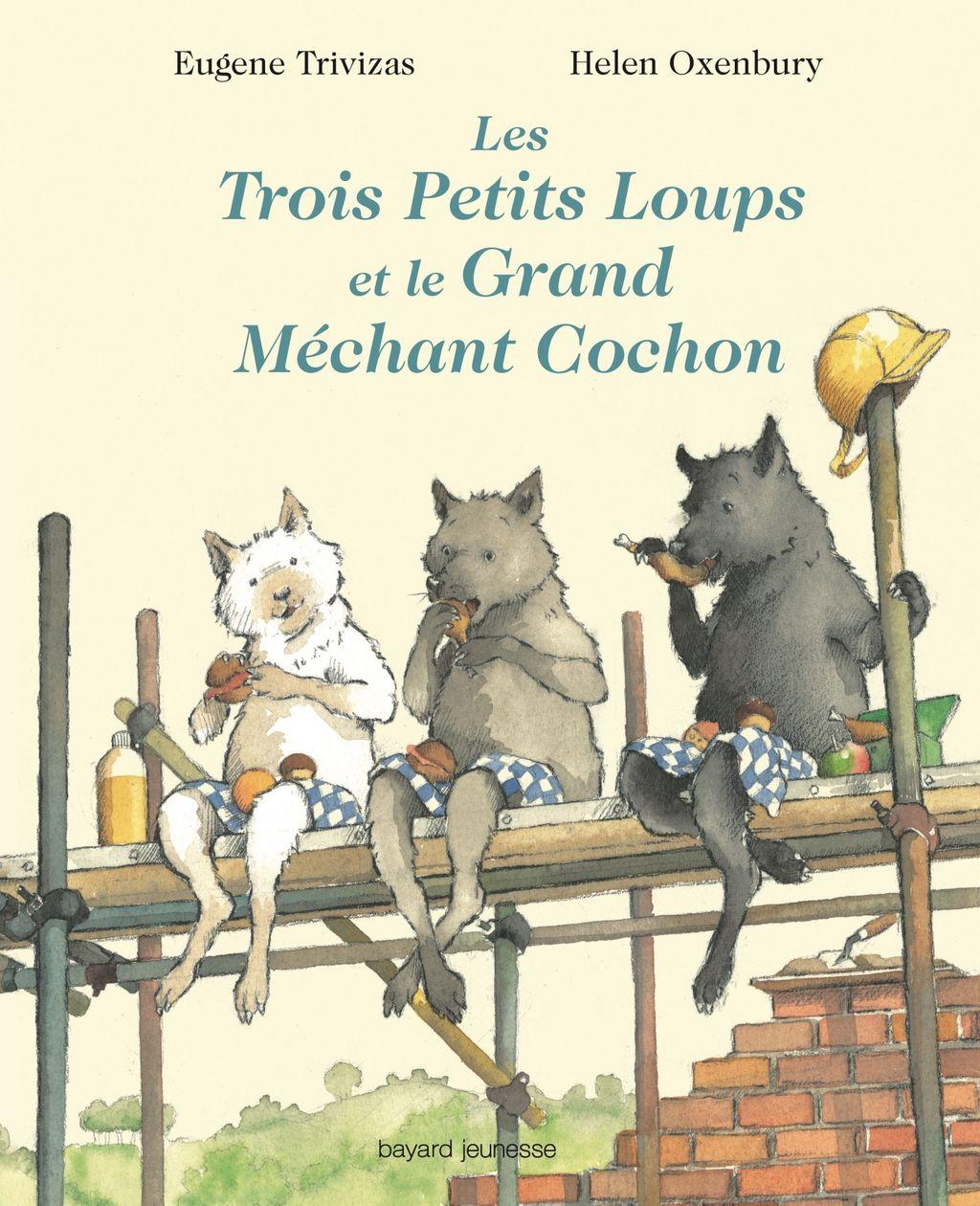 Couverture de «Les trois petits loups et le grand méchant cochon»