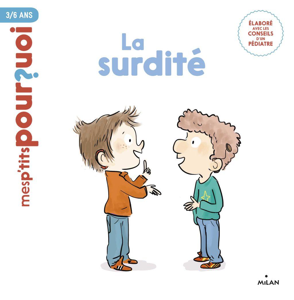 La surdité - Editions Milan