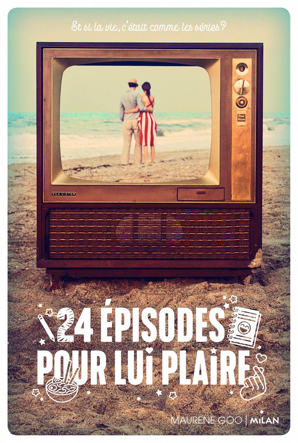 Couverture de «24 épisodes pour lui plaire»