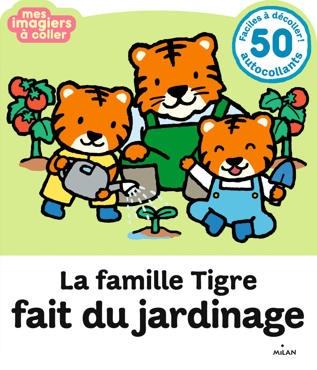 Couverture de «La famille Tigre fait du jardinage»