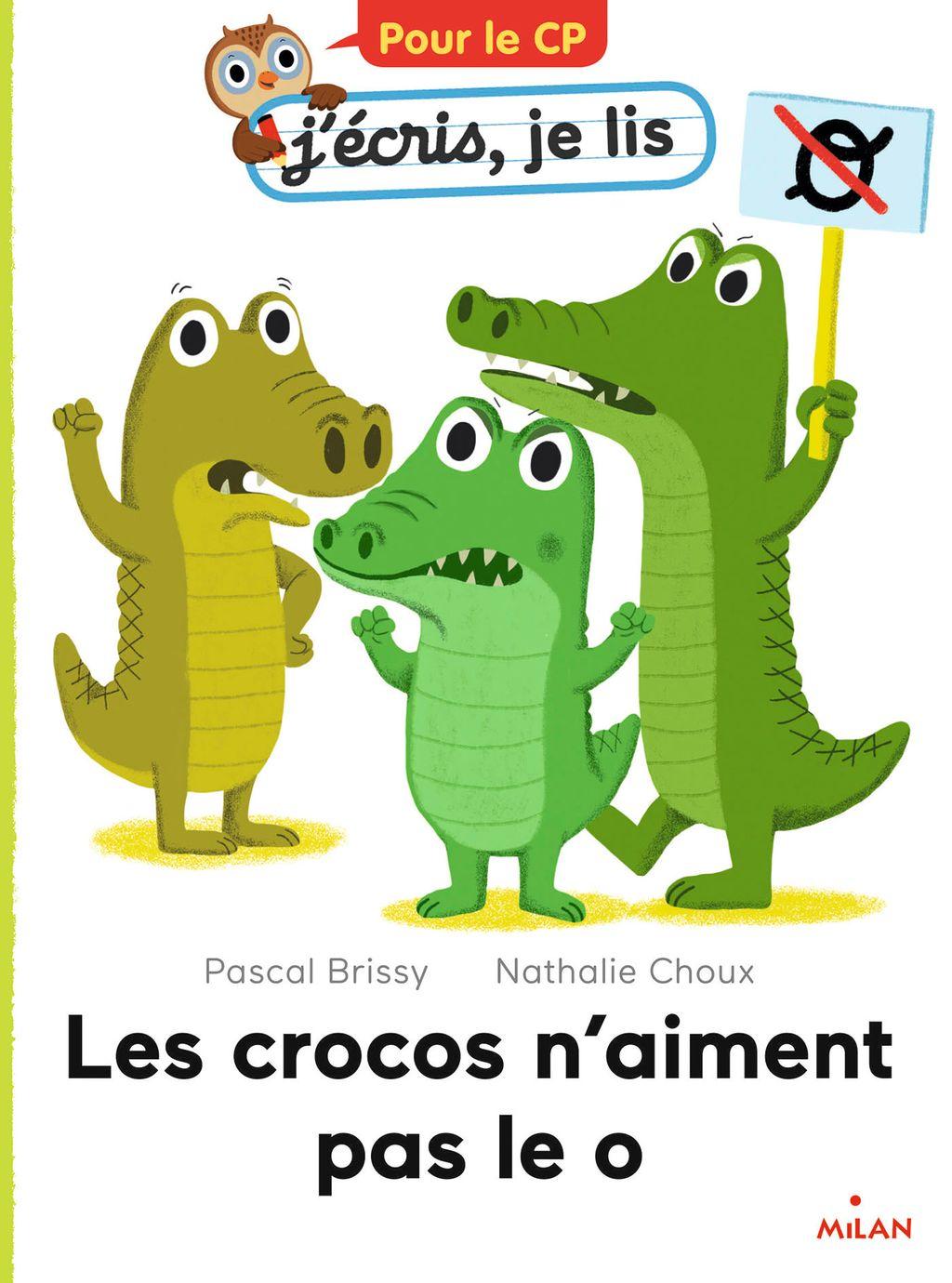 Couverture de «Les crocos n'aiment pas le o»