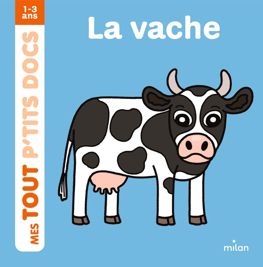 Couverture de «La vache»