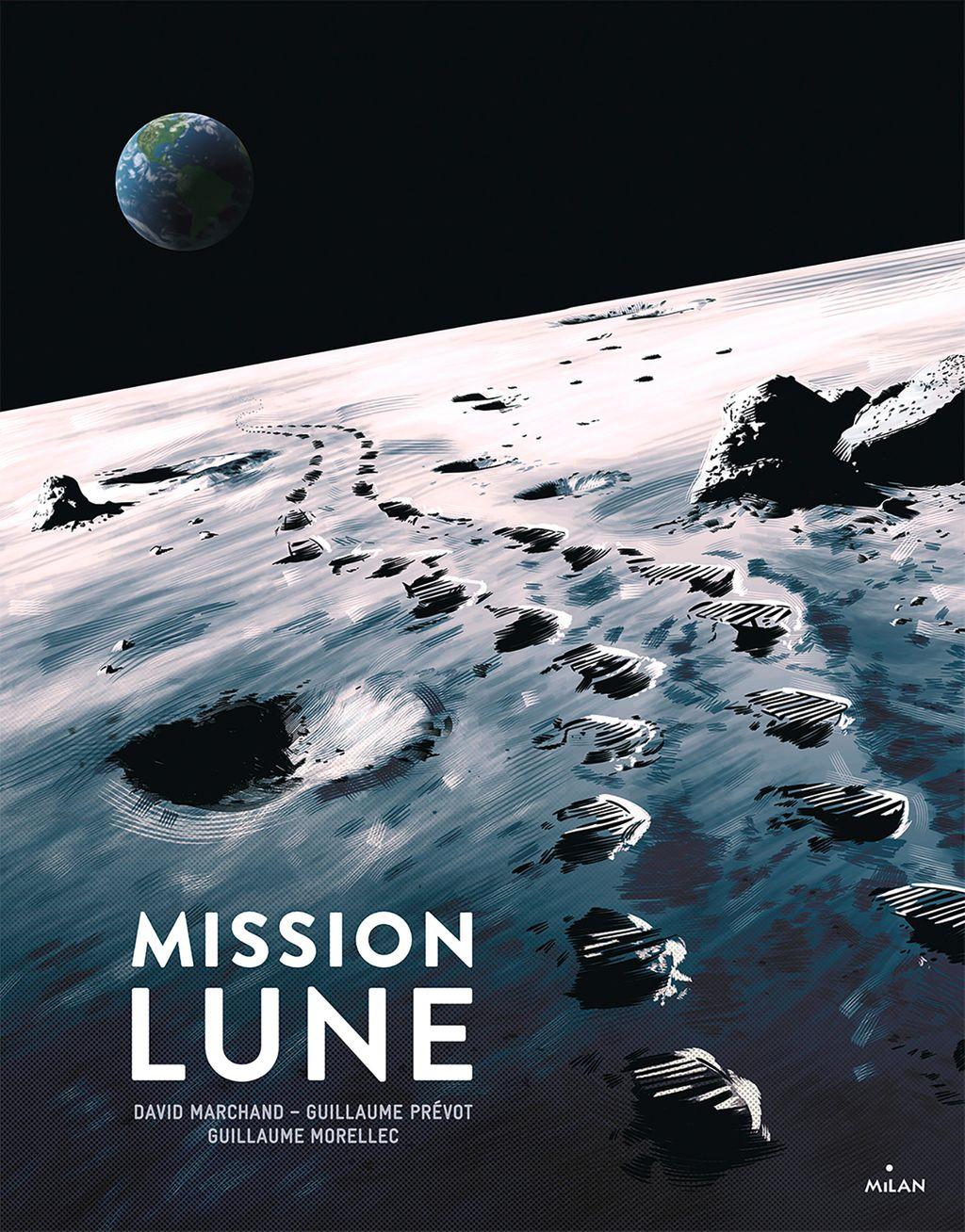 Couverture de «Mission Lune – Une odyssée humaine»