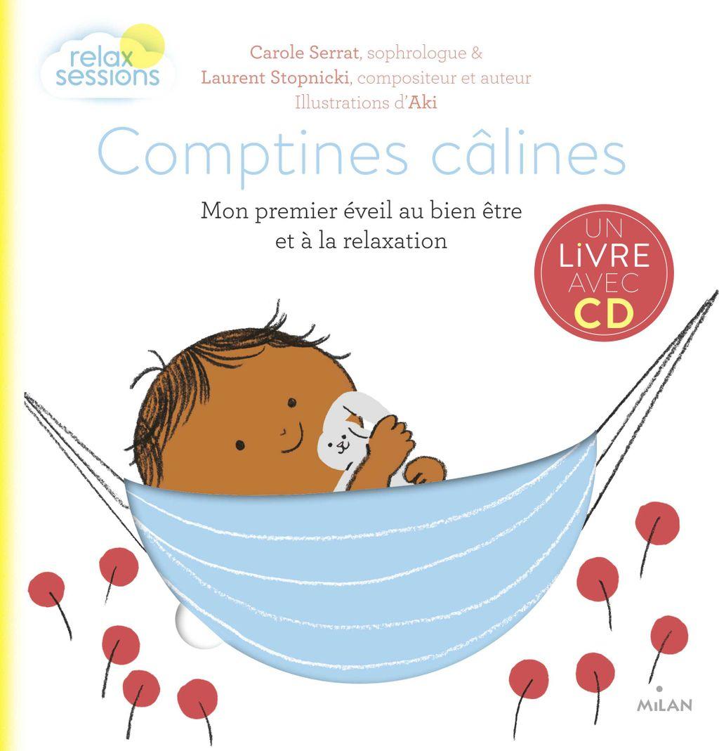 Couverture de «Comptines câlines – Mon premier éveil bien-être et relaxation +CD»