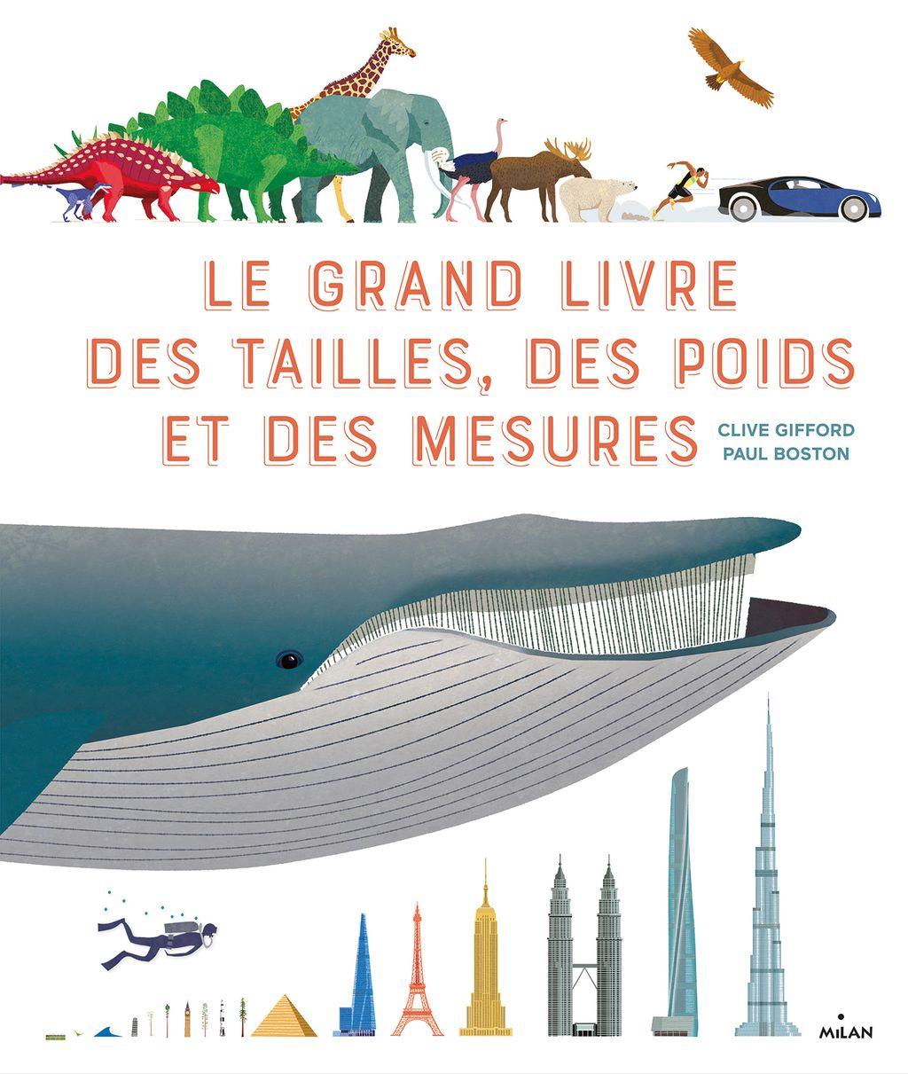 Couverture de «Le grand livre des tailles, des poids et des mesures»