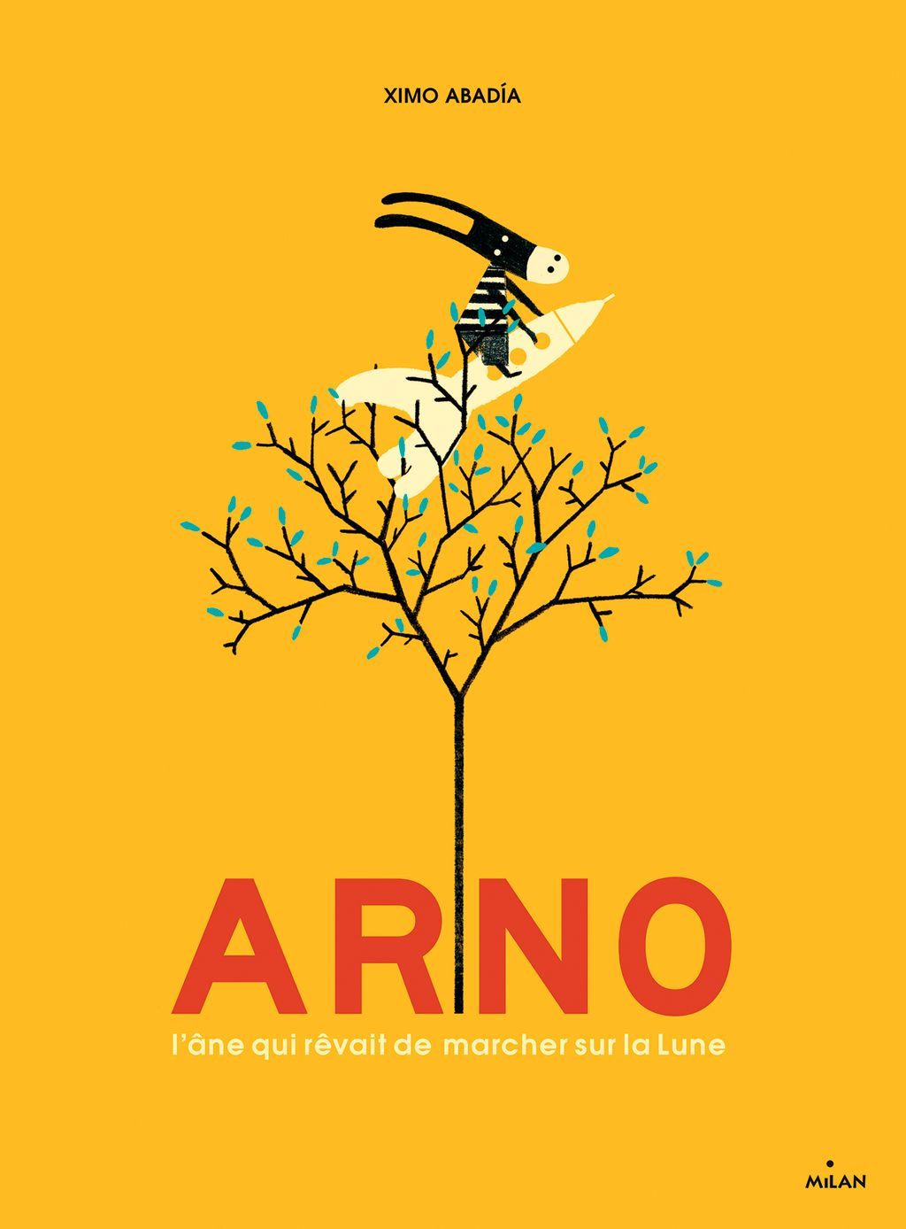 Couverture de «Arno, l'âne qui rêvait de marcher sur la Lune»