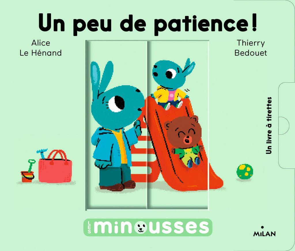 Couverture de «Les Minousses – Un peu de patience!»