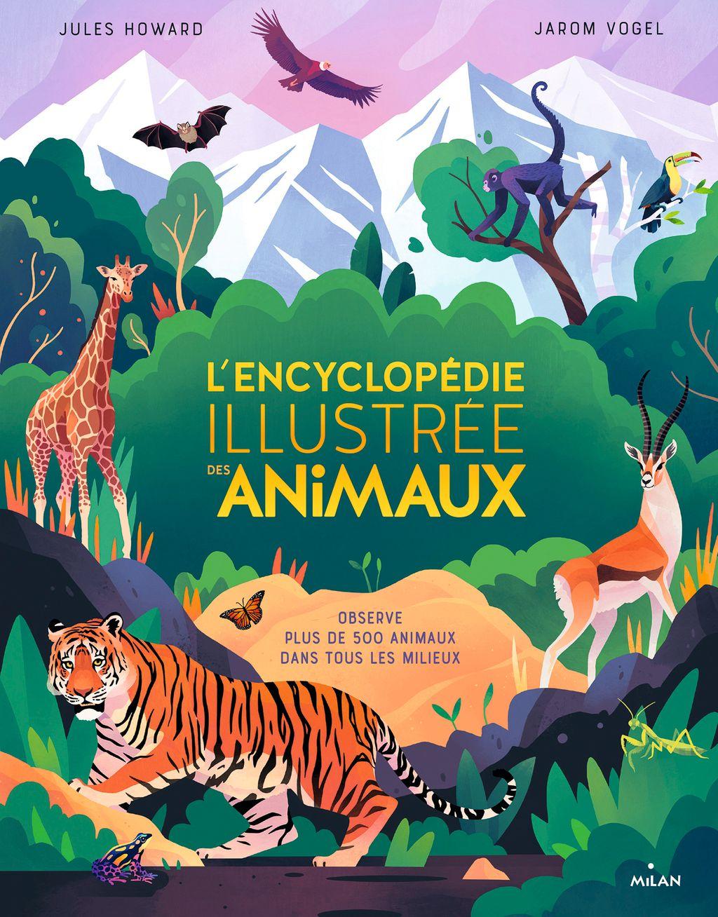 Couverture de «L'encyclopédie illustrée des animaux»