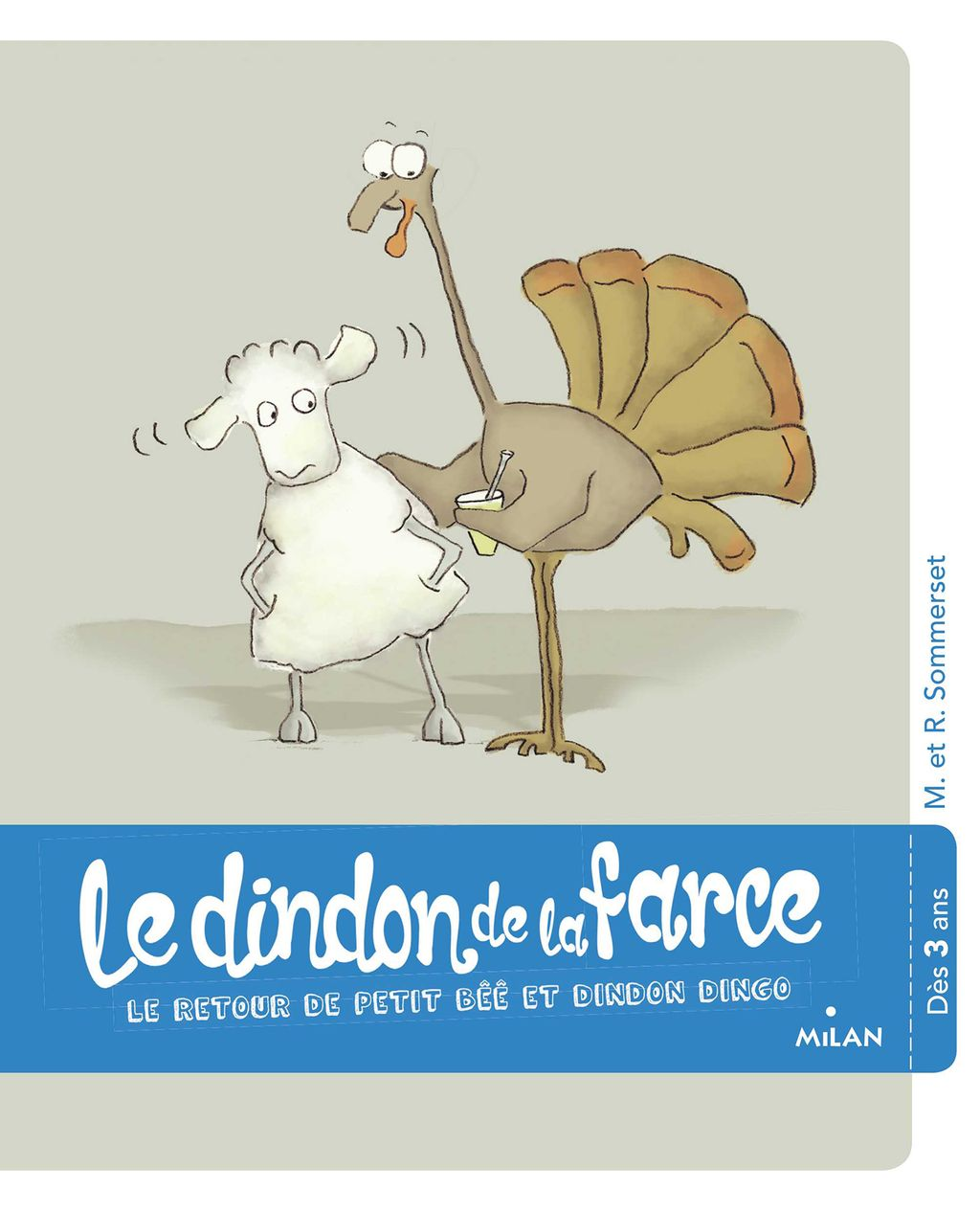 Couverture de « Le dindon de la farce »