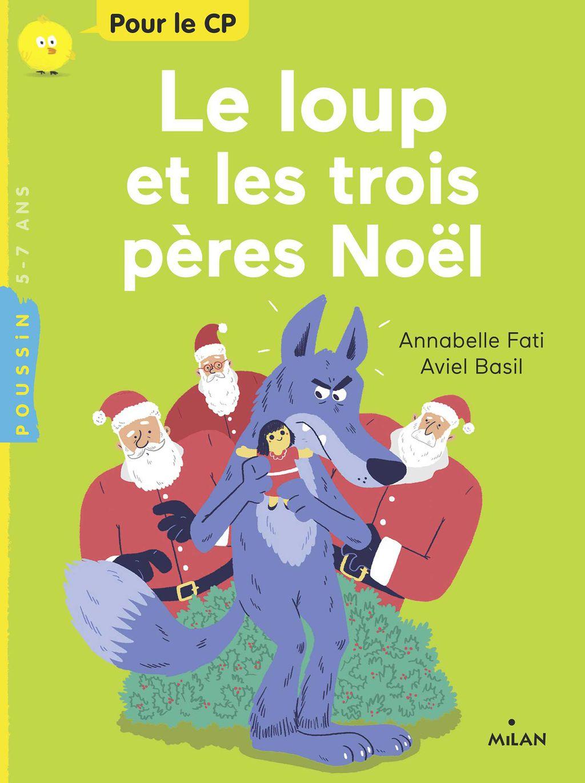 Couverture de «Le loup et les trois pères Noël»