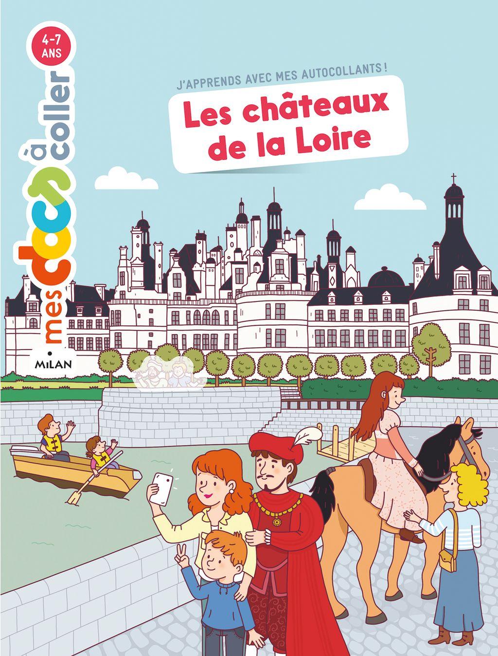 Couverture de «Les châteaux de la Loire»